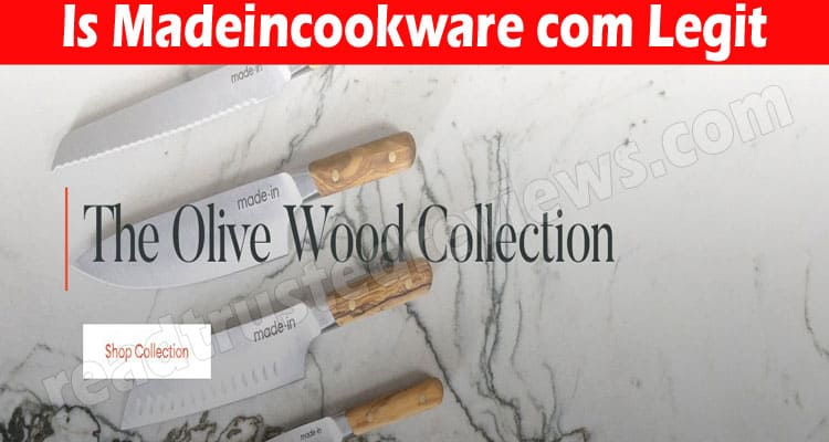 Is Madeincookware Com Legit (July) Clean Reviews Here!