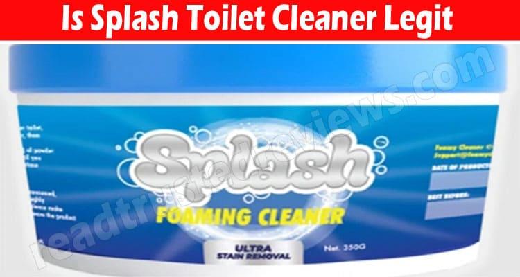Is Splash Toilet Cleaner Legit (July) Read Reviews Here!