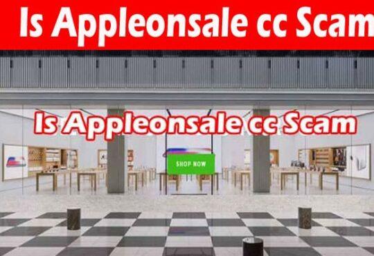 Is Appleonsale cc Scam 2021