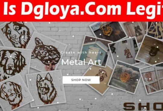 Is Dgloya.Com Legit 2021